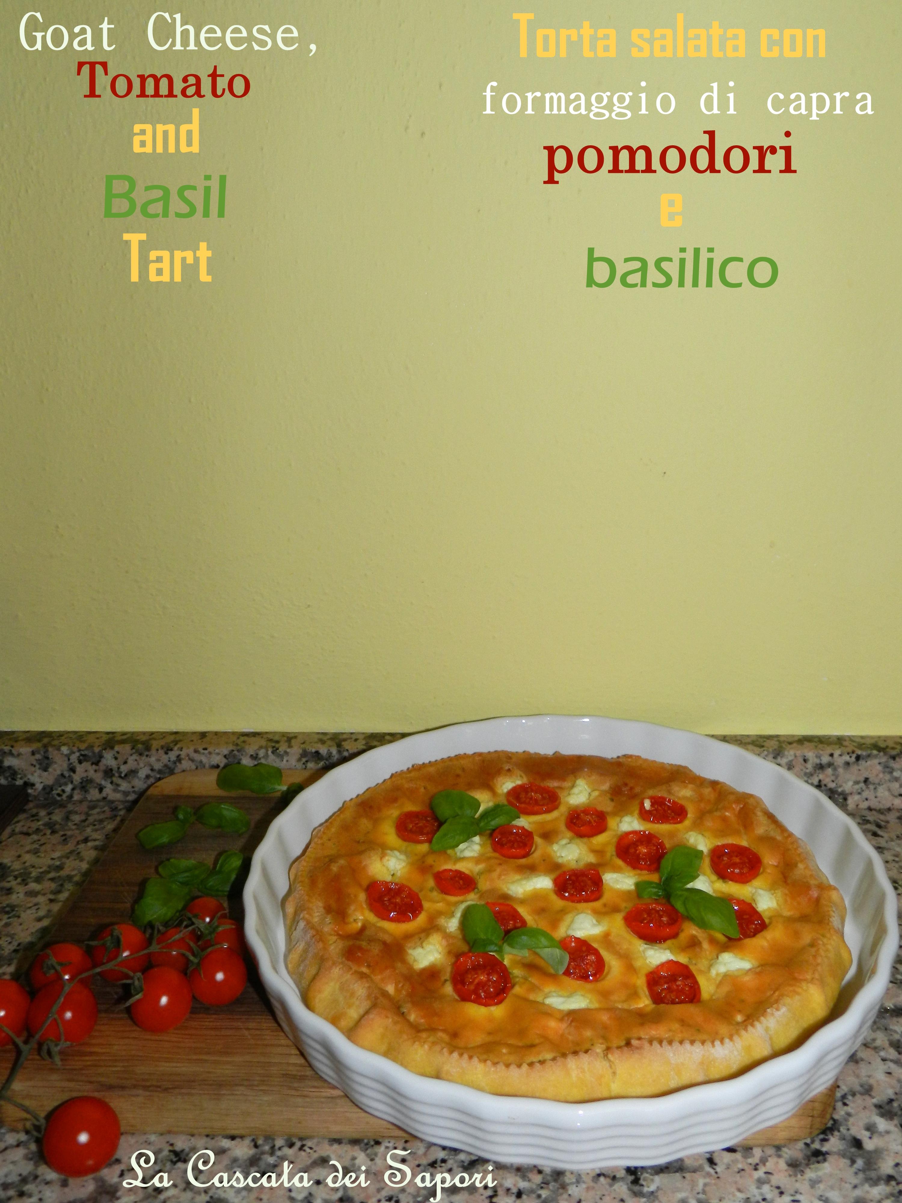 Torta salata con caprino, pomodori e basilico