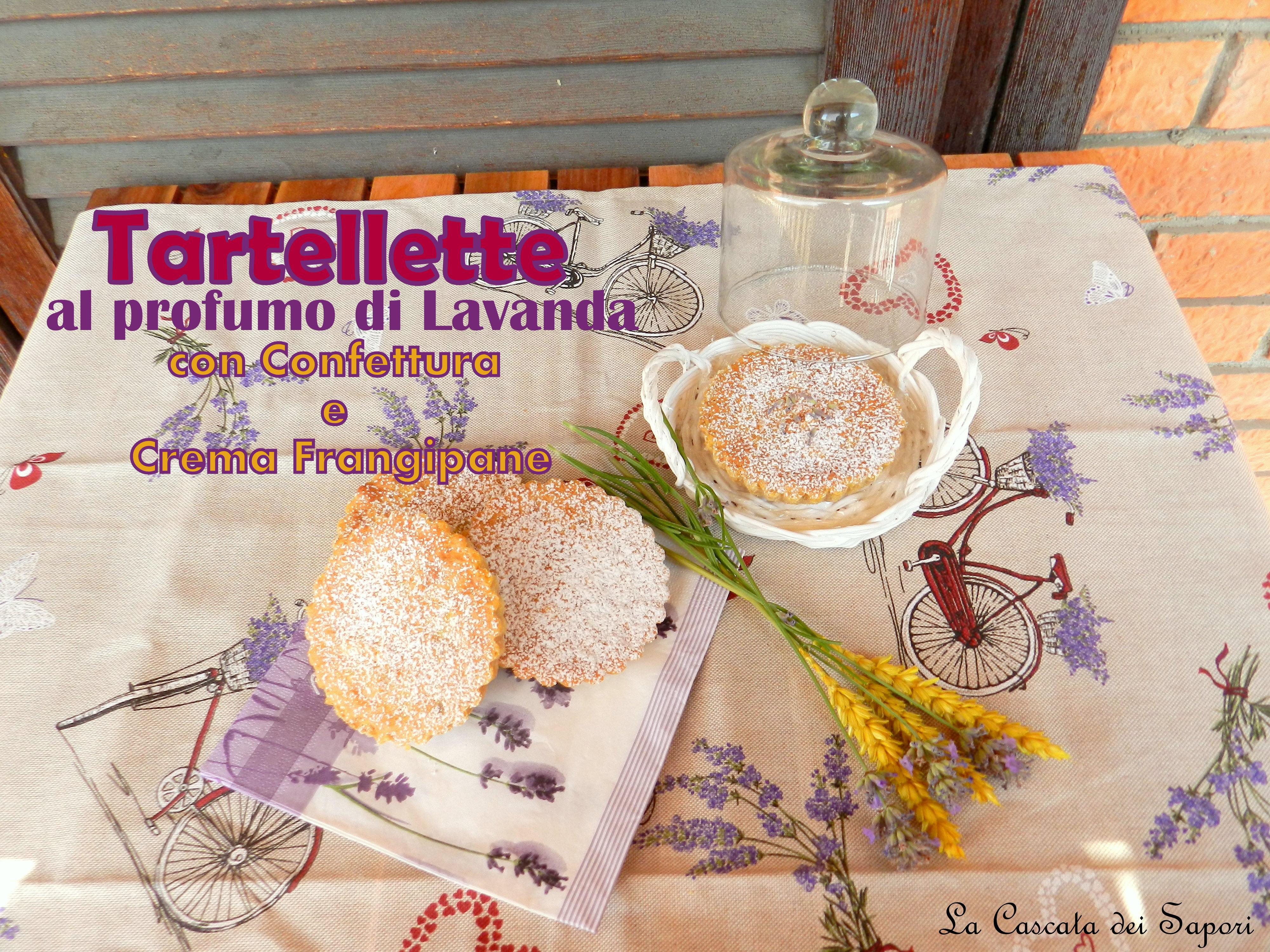 Tartellette al profumo di Lavanda con Confettura e Crema Frangipane