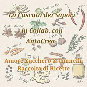 Amore Zucchero e Cannella Raccolta in Collab. con AntoCrea