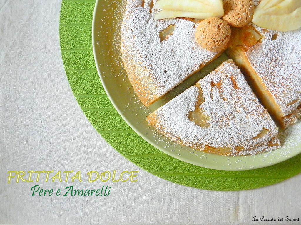 Frittata dolce pere e amaretti