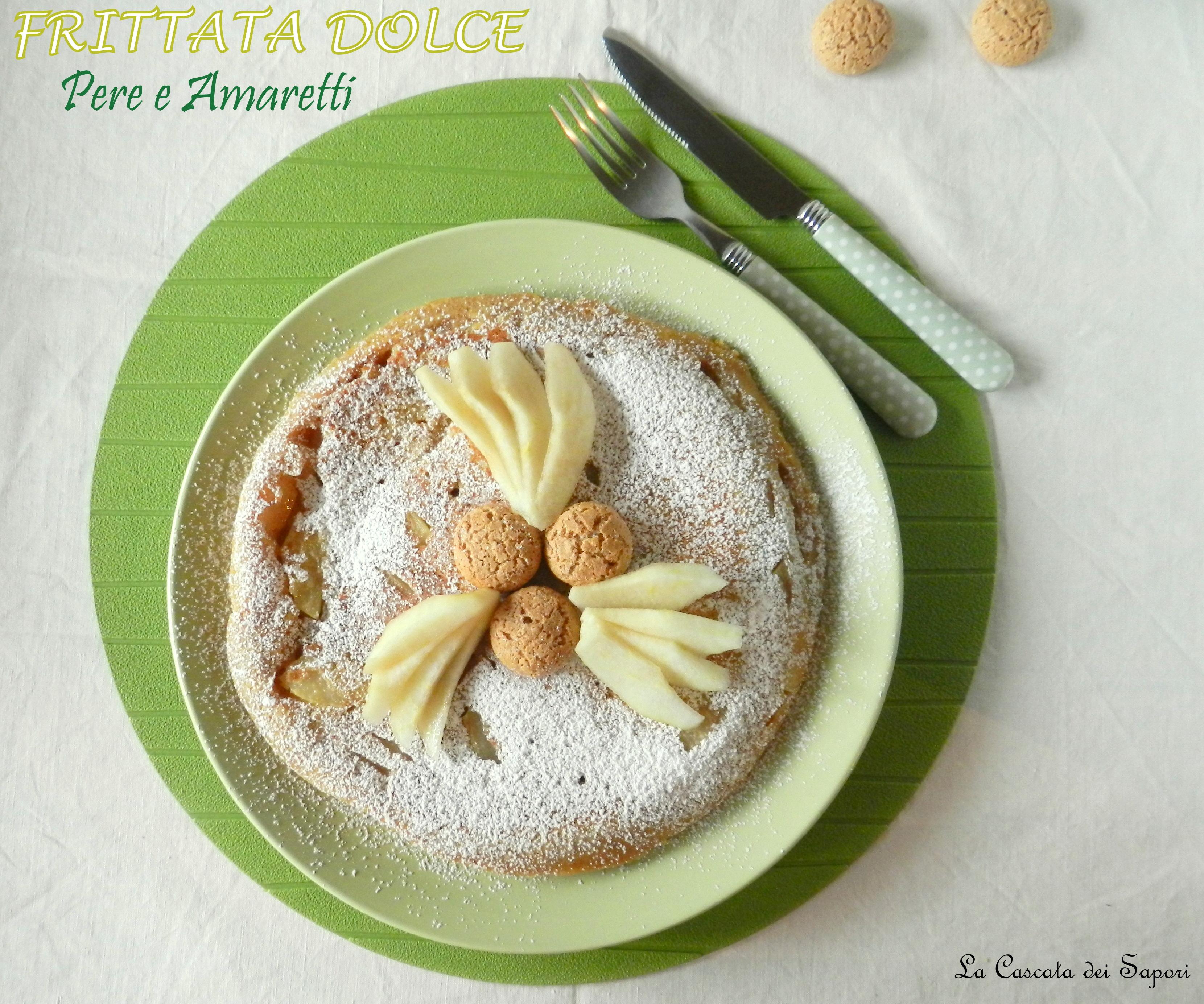 Frittata dolce con Pere & Amaretti