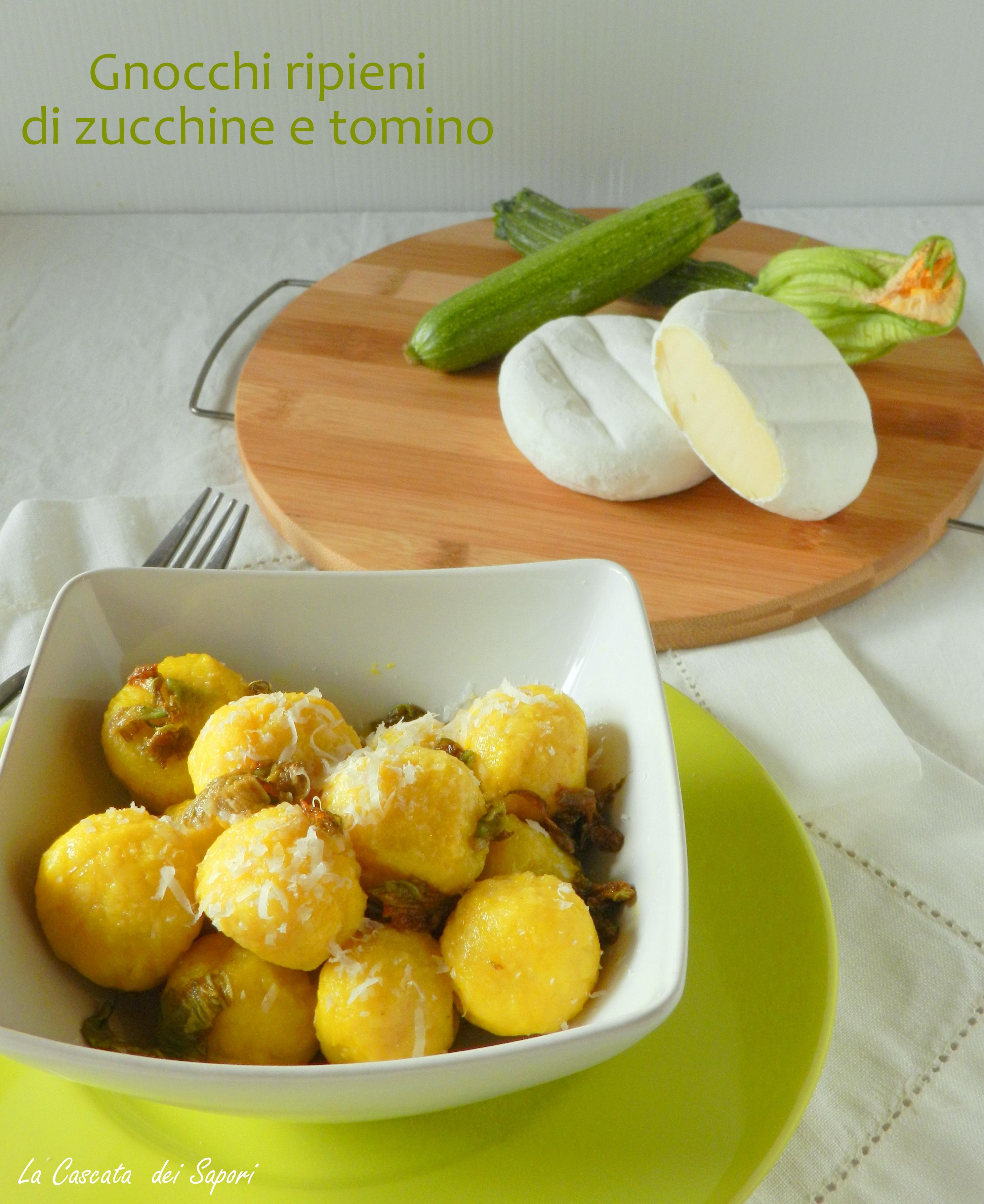 gnocchi ripieni di zucchine e tomino