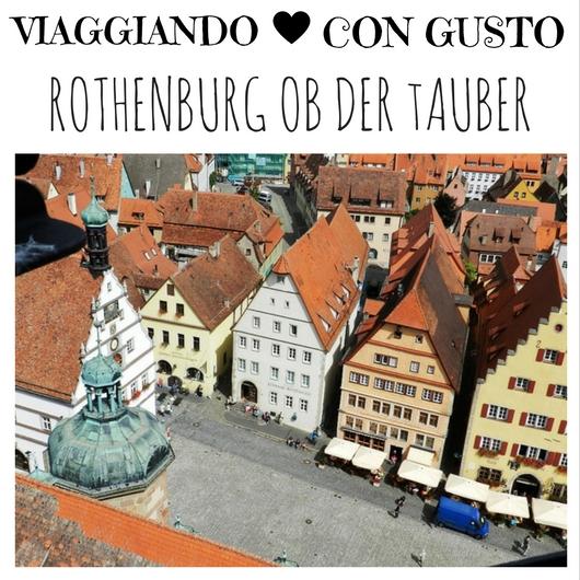 Viaggiando con Gusto Rothenburg ob der Tauber