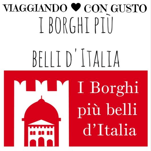 Viaggiando con Gusto I Borghi più belli d'Italia