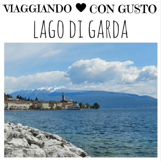 Viaggiando con Gusto Lago di Garda