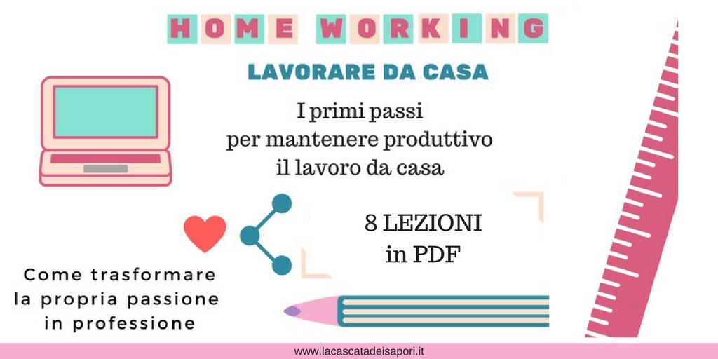 HOME WORKING: Lavorare da casa- Corso Online