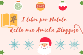 I libri per Natale delle mie Amiche Bloggose