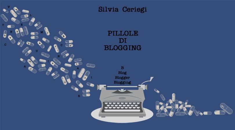 Pillole di Blogging Trippando Silvia Ceriegi