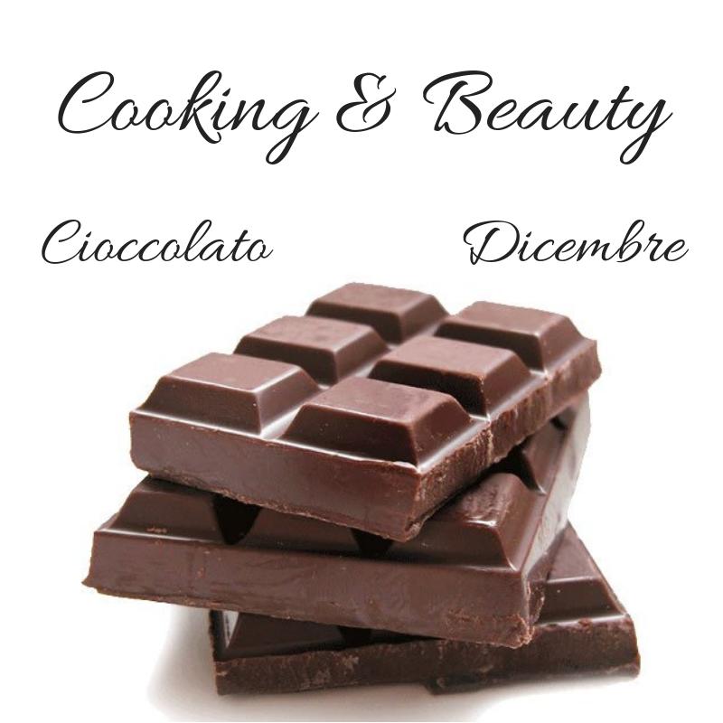 Cooking & Beauty dicembre cioccolato