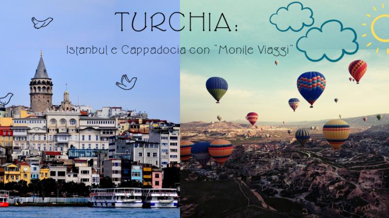 "TURCHIA: Istanbul e Cappadocia con ""Monile Viaggi"""