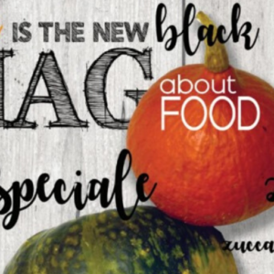 Speciale Zucca: ORANGE IS THE NEW BLACK – MAG about FOOD by MTChallenge